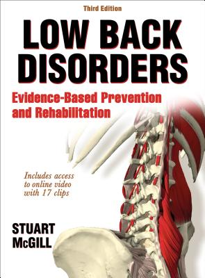 Low Back Disorders-3rd Edition with Web Resource: Evidence-Based Prevention and Rehabilitation - McGill, Stuart