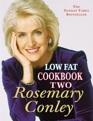 Low Fat Cookbook 2 - Conley, Rosemary