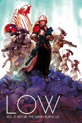 Low Volume 2: Before the Dawn Burns Us - Remender, Rick, and Tocchini, Greg