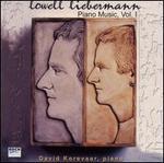 Lowell Liebermann: Piano Music, Vol. 1