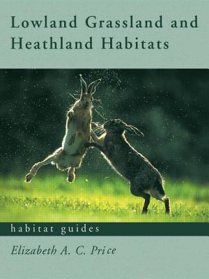 Lowland Grassland and Heathland Habitats - Price, Elizabeth