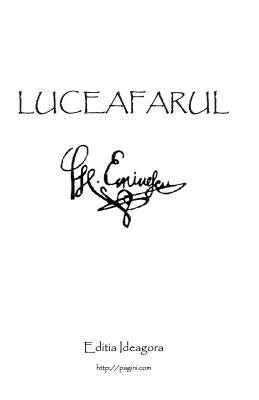 Luceafarul: Poemul Suprem Al Literaturii Romane - Eminescu, Mihai