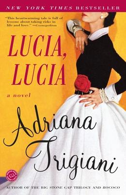 Lucia, Lucia - Trigiani, Adriana