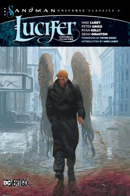 Lucifer Omnibus Vol. 2 (the Sandman Universe Classics) - Carey, Mike