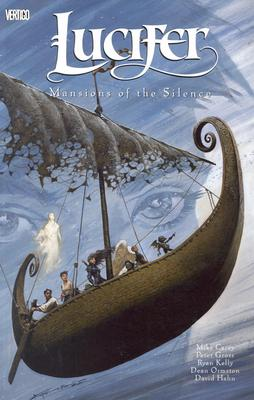 Lucifer Vol 06: Mansions of the Silence - Carey, Mike