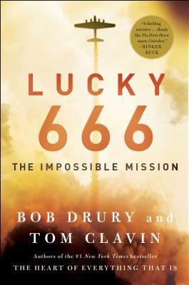 Lucky 666: The Impossible Mission - Drury, Bob, and Clavin, Tom
