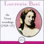 Lucrezia Bori: The Victor Recordings (1925-37)