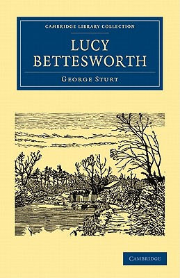 Lucy Bettesworth - Sturt, George