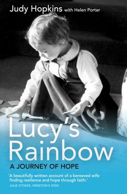Lucy's Rainbow: A Journey of Hope - Hopkins, Judy