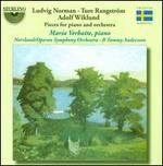 Ludvig Norman, Ture Rangstr�m, Adolf Wiklund: Pieces for Piano and Orchestra