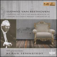 Ludwig van Beethoven: Symphony No. 3 in E flat major Eroica, Op. 55; Overture to Collin's Tragedy Coriolan, Op. 62 - NDR Symphony Orchestra; Klaus Tennstedt (conductor)