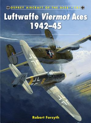 Luftwaffe Viermot Aces, 1942-45 - Forsyth, Robert, and Laurier, Jim (Illustrator)