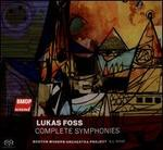 Lukas Foss: Complete Symphonies