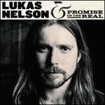 Lukas Nelson & Promise of the Real [2017]