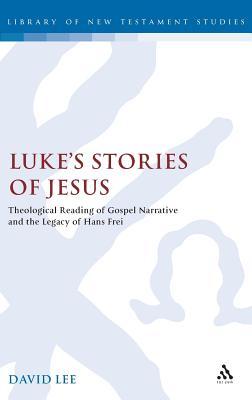 Luke's Stories of Jesus - Lee, David