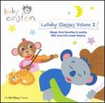 Lullaby Classics Volume 2 - A Concert For Little Ears - Various Artists