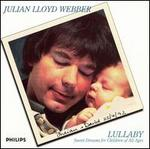 Lullaby: Sweet Dreams for Children of All Ages