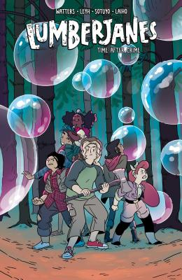 Lumberjanes: Time After Crime - Watters, Shannon (Creator), and Allen, Brooklyn (Creator), and Stevenson, Noelle (Creator)