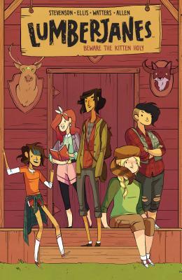 Lumberjanes Vol. 1, 1: Beware the Kitten Holy - Stevenson, Noelle, and Watters, Shannon, and Ellis, Grace