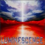 Luminescence [Priority]