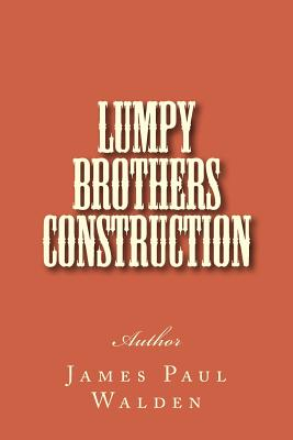 Lumpy Brothers Construction - Walden, Mr James Paul