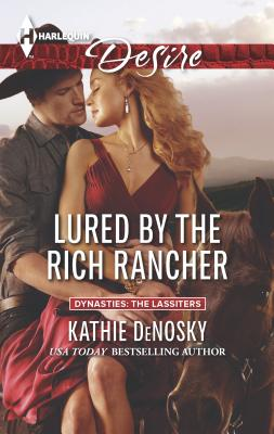 Lured by the Rich Rancher - DeNosky, Kathie