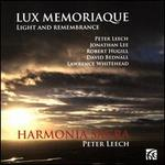 Lux Memoriaque (Light and Remembrance)