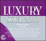 Luxury Soul 2010