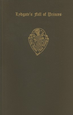 Lydgate's Fall of Princes: Vol. II - Bergen, H. (Editor)
