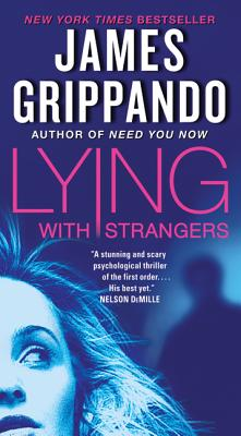 Lying with Strangers - Grippando, James
