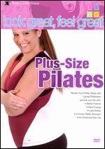 Lynne Robinson: Look Great, Feel Great - Plus-Size Pilates