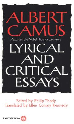 Lyrical and Critical Essays - Camus, Albert