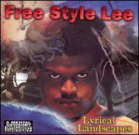 Lyrical Landscapes - Free Style Lee