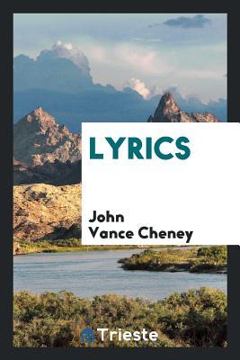 Lyrics - Cheney, John Vance