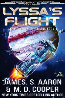 Lyssa's Flight - Aaron, James S, and Cooper, M D