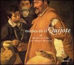 Música en el Quijote y otras obras de Miguel de Cervantes