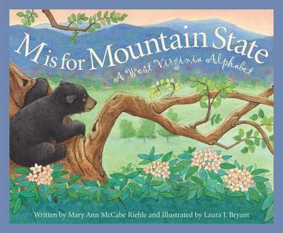 M Is for Mountain State: A Wes - Riehle, Mary Ann McCabe