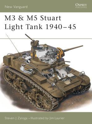 M3 & M5 Stuart Light Tank 1940 45 - Zaloga, Steven J, M.A.