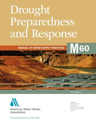 M60 Drought Preparedness and Response - American Water Works Association (AWWA)