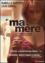 Ma Mere [Rated] - Christophe Honoré