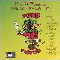 Mac Dre Presents the Rompalation, Vol. 1 - Mac Dre