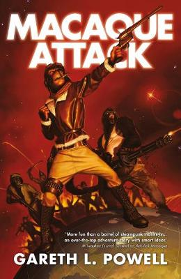 Macaque Attack - Powell, Gareth L.