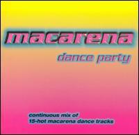 Macarena Dance Party - Various Artists