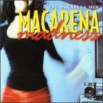 Macarena Madness