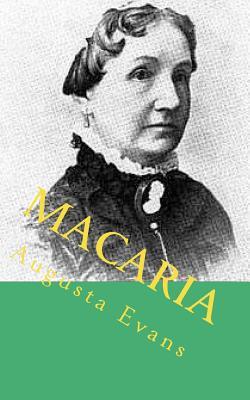 Macaria - Evans, Augusta Jane