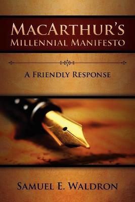 MacArthur's Millennial Manifesto - Waldron, Samuel E
