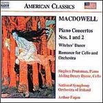 MacDowell: Piano Concertos