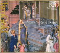 Machaut: Messe de Notre-Dame - Antoine Sicot (vocals); Ensemble Organum; Jean-Etienne Langianni (vocals); Jerome Casalonga (vocals);...