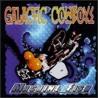 Machine Fish - The Galactic Cowboys