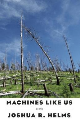 Machines Like Us - Helms, Joshua R